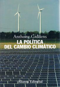 La Politica del Cambio Climatico - Anthony Guiddens, 2009